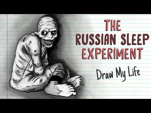 THE RUSSIAN SLEEP EXPERIMENT | Draw My Life