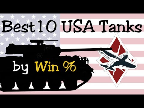 Top 10 USA Vehicles by Win Rate [Arcade] | War Thunder Ground Forces