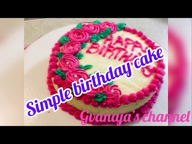 Simple birthday cake செய்வது எப்படி?