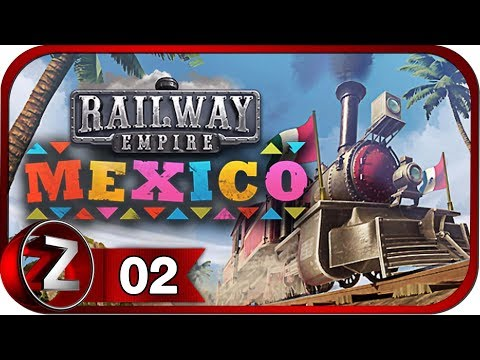 Railway Empire: Mexico DLC Прохождение на русском #2 - Кофе решает всё! [FullHD|PC]