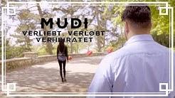 Mudi - Verliebt, verlobt, verheiratet [Offizielles Video]
