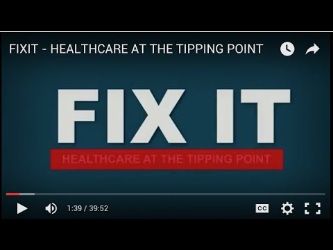 FIXIT - HEALTHCARE AT THE TIPPING POINT
