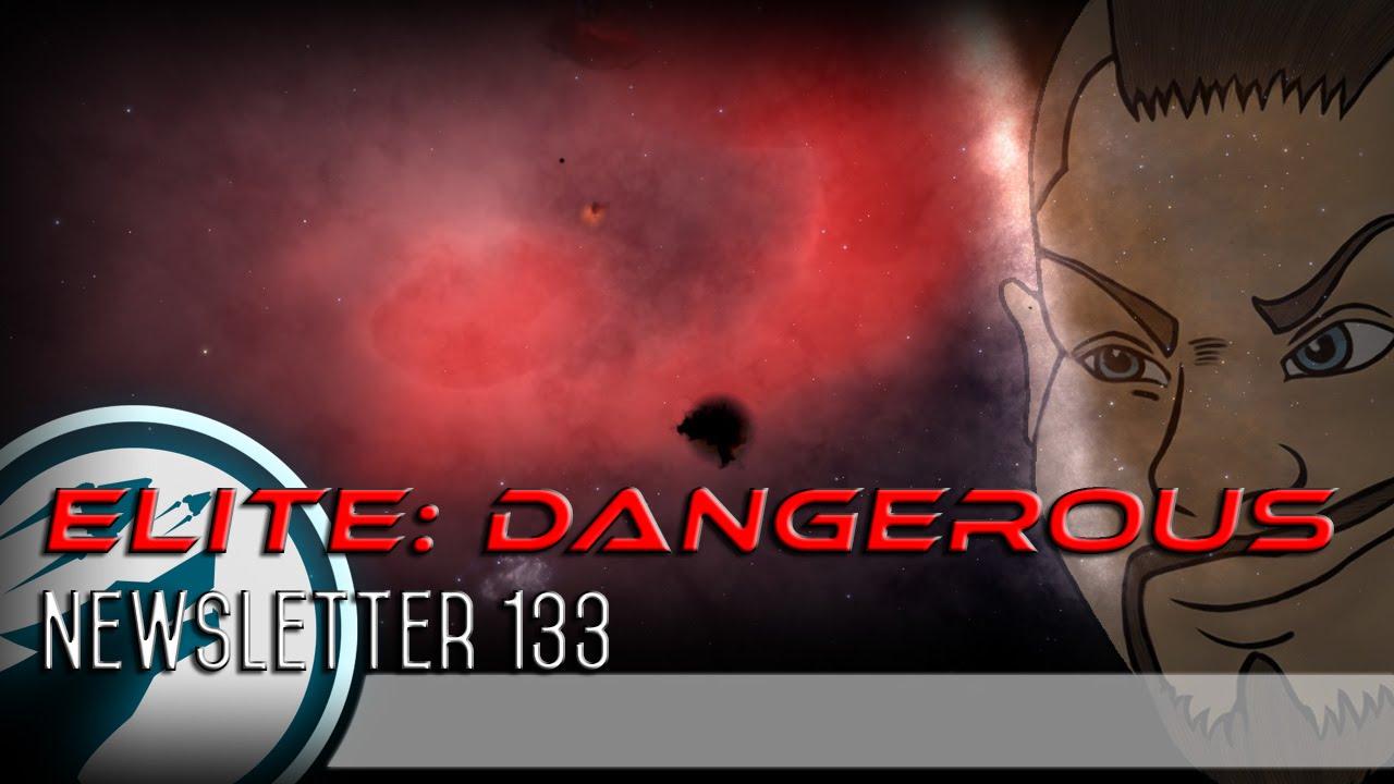 elite dangerous newsletter 133 youtube