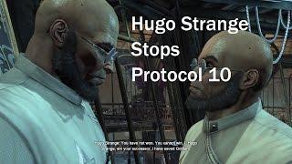 Batman Arkham City Hugo Strange Stops Protocol 10