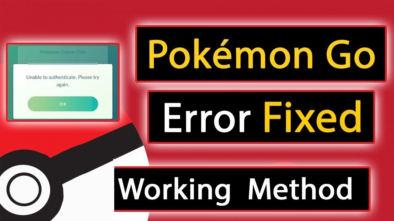 [Solved] Pokemon Go - Unable to authenticate  Please try again