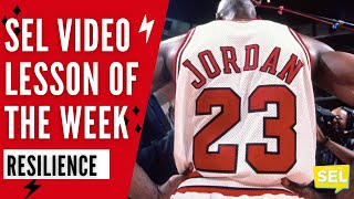 SEL Video Lesson of the Week - Resilience