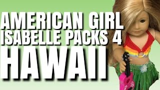 Packing For American Girl Doll Isabelle