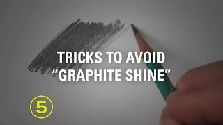 "How to Avoid ""Graphite Shine"" in Your Pencil Drawings"