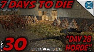 7 Days to Die -Ep. 30-