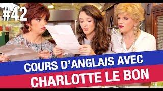 Quand Catherine et Liliane donnent un cours d'anglais à Charlotte Le Bon