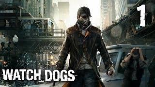 Прохождение  Watch Dogs — Часть 1: Добро пожаловать в Чикаго (PS3)