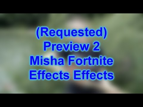 Preview 2 Misha Fortnite Effects Effects