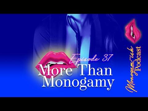 Monogam-ish Podcast   Episode 37   More Than Monogamy