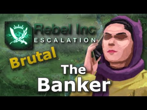 Rebel Inc. Escalation: Brutal Guides - The Banker + Pistachio Forest
