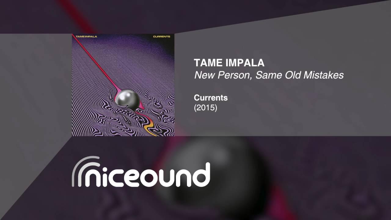 tame-impala-new-person-same-old-mistakes-hq-audio-lyrics-niceound