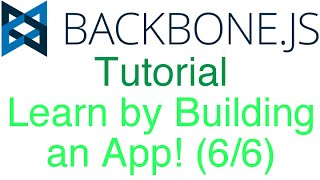 Learn Backbone.js Tutorial by Building an App! (6/6) - PUT and DELETE Requests to MongoDB