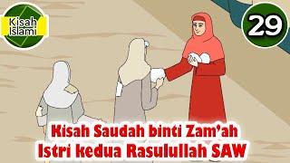 Download Nabi Muhammad SAW part  29 – Saudah binti Zam'ah Istri kedua Rasulullah - Kisah Islami Channel