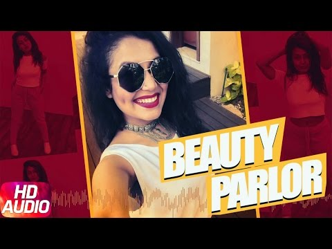 Beauty Parlour (Full Audio Song)  | Jindua | Neha Kakkar & Ikka | Punjabi Audio Song | Speed Records