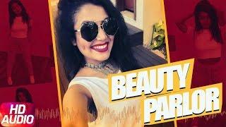 Beauty Parlour (Full Audio Song)  | Jindua | Neha Kakkar & Ikka | Punjabi Audio Song | Speed Records