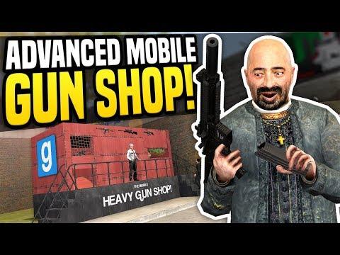 ADVANCED MOBILE GUN SHOP - Gmod DarkRP   Heavy Gun Dealer!