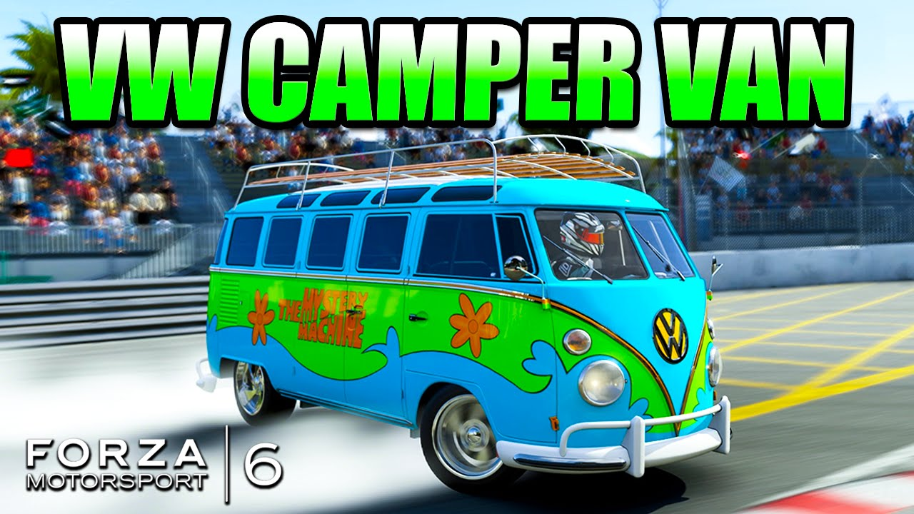 Camper Cars Forza 6 Custom Cars Vw Camper Van The Mystery Machine 3 Youtube