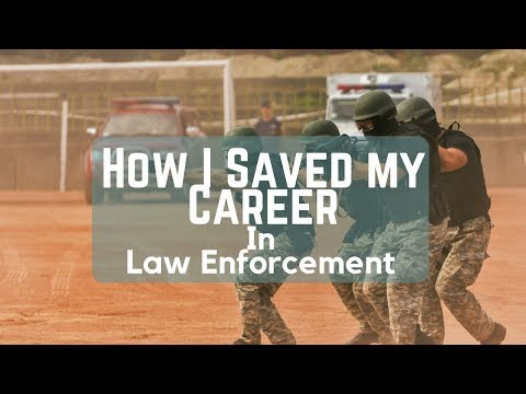 How I Saved My Career In Law Enforcement | A Woman's Personal Journey