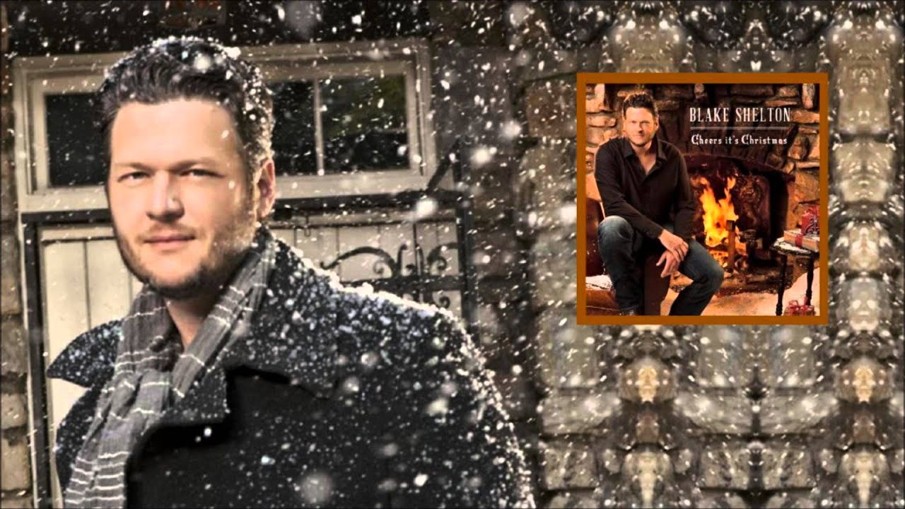 Blake Shelton - Cheers, Its Christmas (Full Album) - YouTube