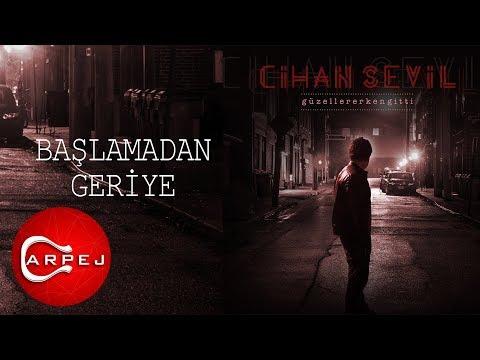 Cihan Sevil - Başlamadan Geriye (Official Audio)