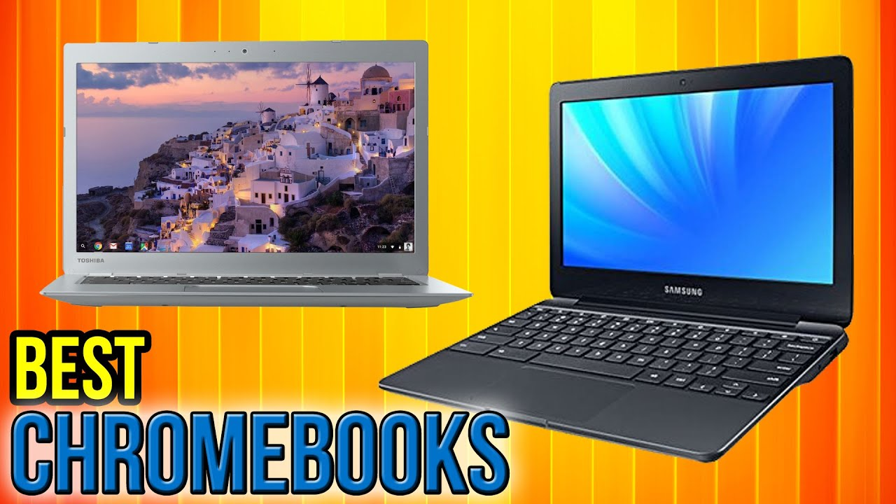 8 Best Chromebooks 2017