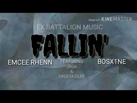 Fallin lyrics / Emcee Rhenn & Bosx1ne ft. Jroa & Skusta Clee / EXB MUSIC
