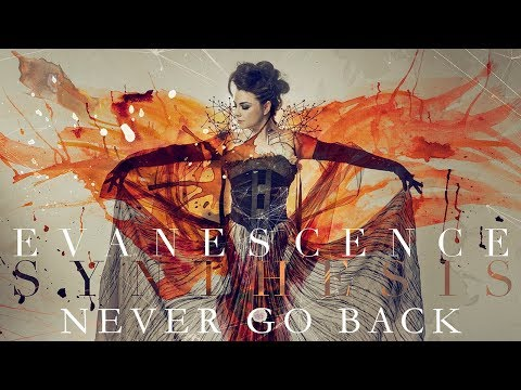 """EVANESCENCE - """"Never Go Back""""  (Official Audio - Synthesis)"""