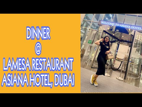 DINNER BUFFET @ ASIANA HOTEL 17.04.2021 | LA MESA RESTAURANT | DUBAI UAE 🇦🇪 | MEET CORA