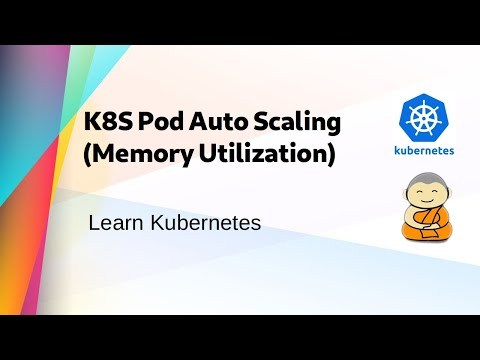 [ Kube 35 Discussion 1 ]  Pod Auto-scaling Based On Memory Utilization