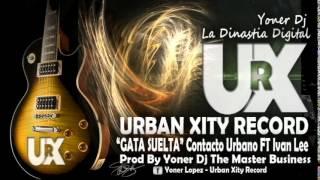 Regeton 2014 /Gata Suelta /Urban Xity Records/Prob By Yoner Dj /Exito 2014