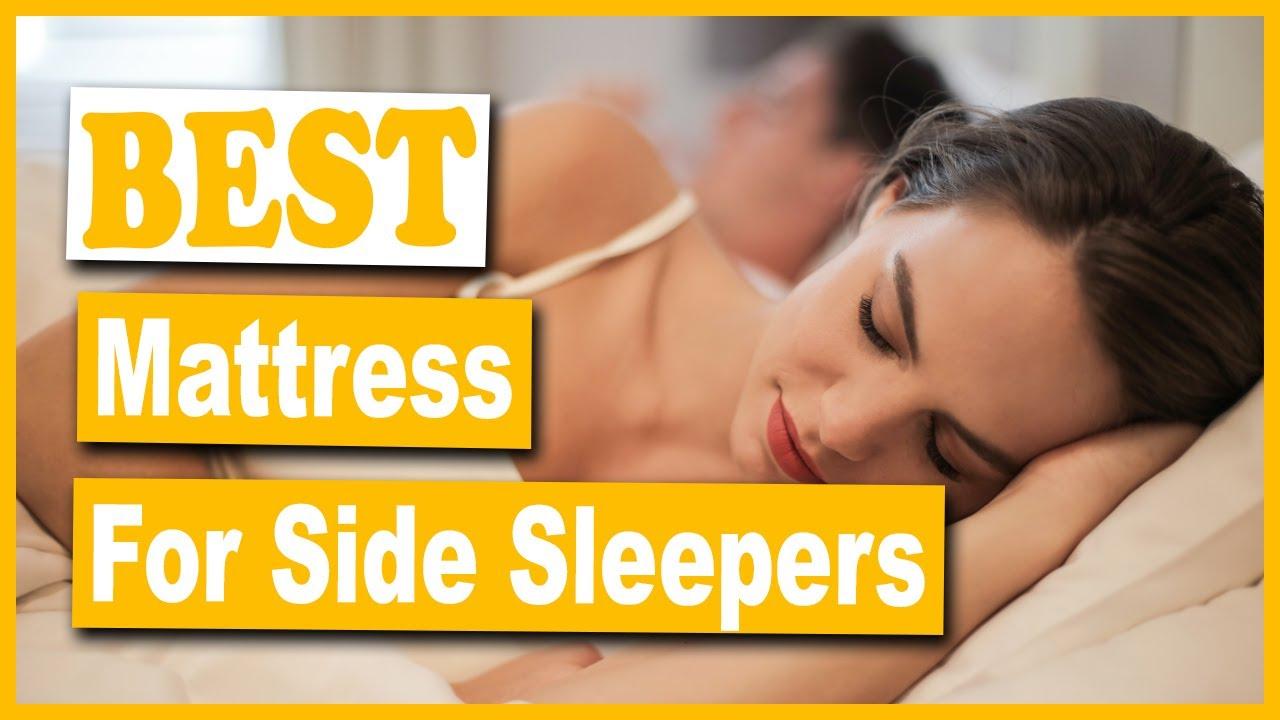 Best Mattress For Side Sleepers 2020