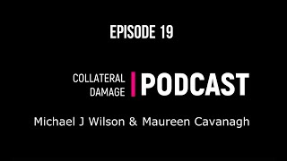 Collateral Damage Ep. 19. (Special Guest - Craig Macarelli)
