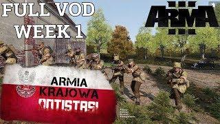 Armia Krajowa Antistasi - Full VOD Week #1