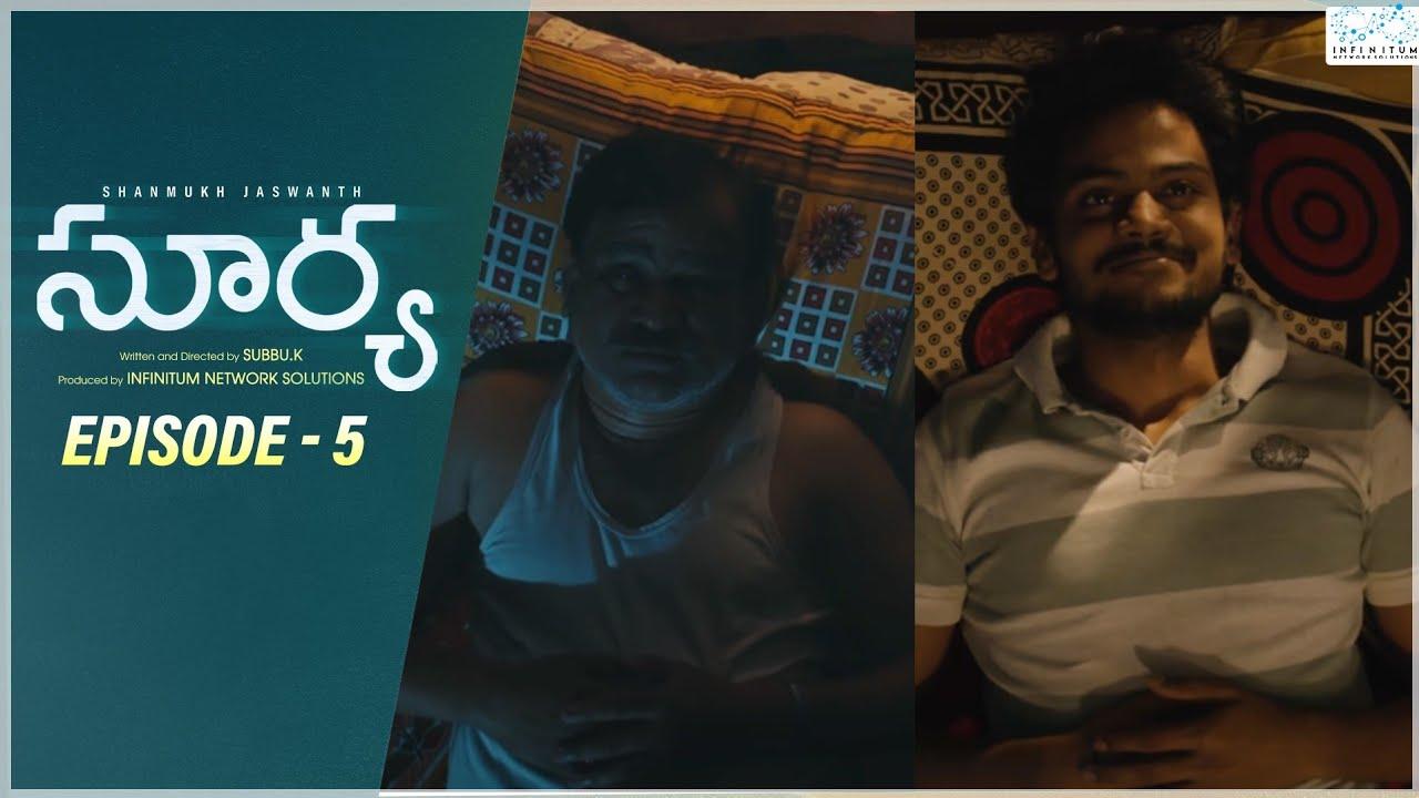 Download Surya Web Series || Episode - 5 || Shanmukh Jaswanth || Mounika Reddy || Infinitum Media