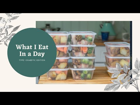 What I Eat in a Day - Type 1 Diabetic Edition