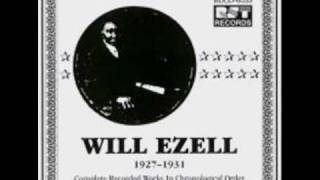 Will Ezell - Barrelhouse Woman (take 2)