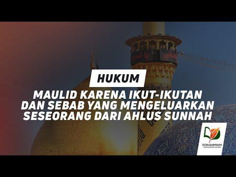 Hukum Maulid karena Ikut Ikutan dan Sebab yang Mengeluarkan Seseorang dari Ahlus Sunnah