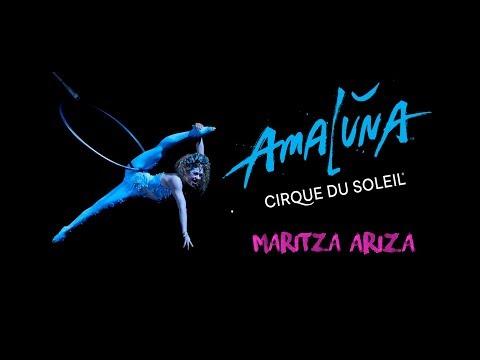 AMALUNA - lo nuevo del CIRQUE DU SOLEIL en Bogotá - Maritza Ariza