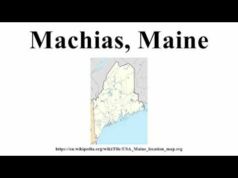 Machias, Maine