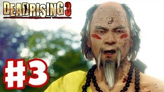 Dead Rising 3 - Gameplay Walkthrough Part 3 - Zen Garden (Xbox One Day One 2013)