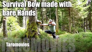 Survival Bow Made With Bare Hands HD Bushcraft Survival Video