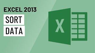 Excel 2013: Sorting Data