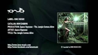 Official - Space Hypnose - The Jungle Comes Alive