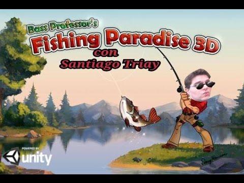 FISHING PARADISE 3D Para Dispositivos Android #TriaySantiago