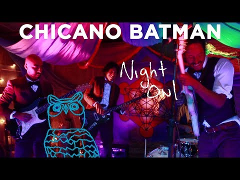 "Chicano Batman, ""Flecha Al Sol"" Night Owl 
