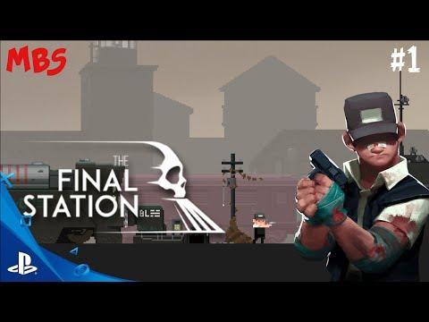 The Final Station O inicio #1